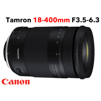Tamron 18-400 mm F/3,5-6,3 Di II VC HLD monture CANON objectif photo Téléobjectif